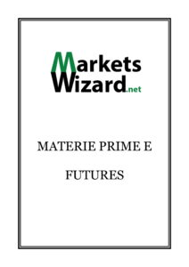 Materie Prime e Futures-1